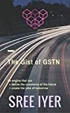 The Gist of GSTN: An Engine that can define the commerce of the future
