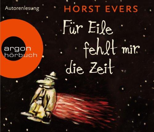 Buchseite und Rezensionen zu 'Für Eile fehlt mir die Zeit' von Horst Evers