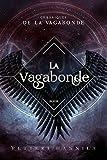 Telecharger Livres La Vagabonde (PDF,EPUB,MOBI) gratuits en Francaise