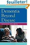 Dementia Beyond Disease: Enhancing We...