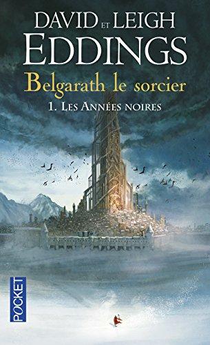 Belgarath le sorcier I