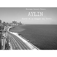 Aylin: Diario di un viaggio mai finito (Italian Edition)