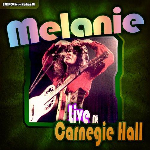 Melanie - Live at Carnegie Hall