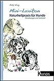 Mini-Lexikon Naturheilpraxis für Hunde (Amazon.de)