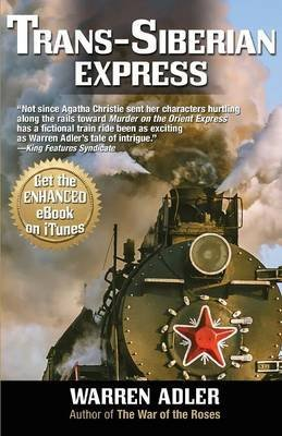 [(Trans-Siberian Express)] [By (author) Warren Adler] published on (December, 2013)