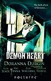 Demon Heart: Demon Touch / Dark Hunter's Touch / Heart of the Hunter / The Demon's Forbidden Passion / Demon Love (Mills & Boon Nocturne)