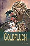 Goldfluch: Anthologie