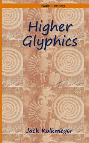 Higher Glyphics