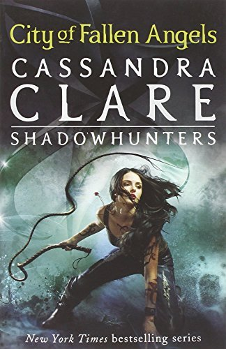 City of Fallen Angels (The Mortal Instruments, Book 4) by Cassandra Clare (2011-09-01)