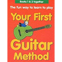 Your First Guitar Method Omnibus Edition