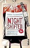 Nightshifted: Diagnose zur Dämmerung