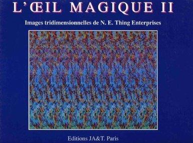 L'Oeil magique 2 : Images Tridimensionnelles