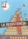 La Resistencia 3: Cómic, sudor y lágrimas par Varios autores