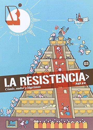 La Resistencia 3: Cómic, sudor y lágrimas (Revista)