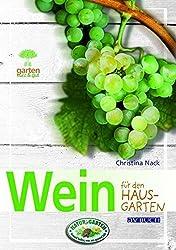 Weintrauben: für den Hausgarten (Garten kurz & gut)