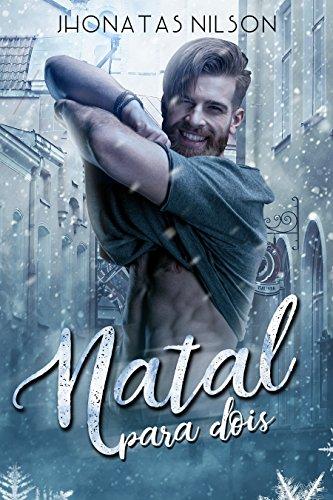 Natal para dois (Portuguese Edition) por Jhonatas Nilson