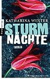 Buchinformationen und Rezensionen zu Sturmnächte: Roman von Katharina Winter