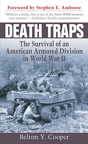 Death Traps: The Survival of an American Armored Division in World War II por Belton Y. Cooper