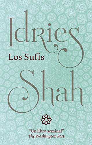 Los Sufis (Spanish Edition)