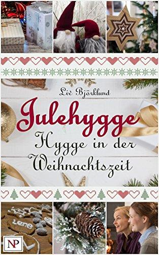 julehygge-hygge-in-der-weihnachtszeit-rezepte-und-aktivitten-fr-advent-und-weihnachten-im-zeichen-skandinavischer-gemtlichkeit