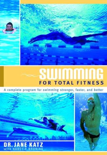 Swimming for Total Fitness: A Progressive Aerobic Program (English Edition) por Jane Katz