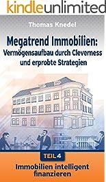 Megatrend Immobilien: Vermögensaufbau Durch Cleverness Und