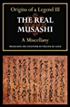 The Real Musashi III: A Miscellany (T...