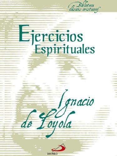 Ejercicios Espirituales (Biblioteca Clásicos cristianos) por Ignacio de Loyola
