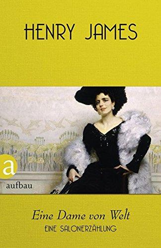Buchseite und Rezensionen zu 'Eine Dame von Welt: Eine Salonerzählung' von Henry James