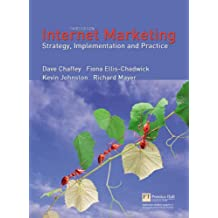 """Valuepack:Internet Marketing:Strategy, Implementation and Practice/Principles of Direct and Database Marketing/Research Methods for Business Students: ... AND """"Research Methods for Business Students"""""""