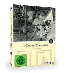 Max von Oppenheim - Faszination Orient