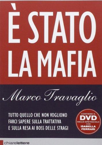 Stato la mafia. Con DVD
