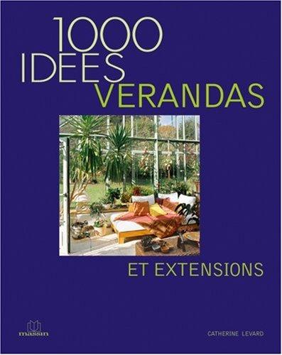 Vérandas et Extensions par Catherine Levard