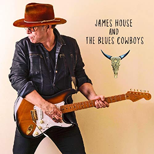 James House And The Blues Cowboys