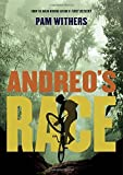 Front cover for the book Andreo's Race by Pam Withers
