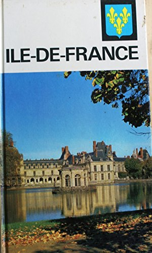visages De L'ile De France par André Lesort Pierre Bernus Monique Richard-Rivoire Maurice-pierre boyé