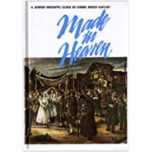 Made in Heaven: A Jewish Wedding Guide by Aryeh Kaplan (1983-06-01)