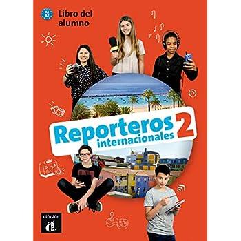 Reporteros internacionales 2 : Libro del alumno (1CD audio)