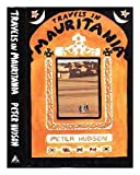 Travels in Mauritania by Peter Hudson (1990-05-17)