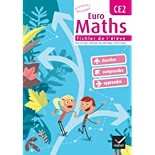 Euro Maths CE2 éd. 2010 - Fichier de l'élève + Aide-mémoire