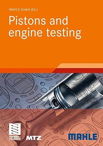 Pistons and engine testing (ATZ/MTZ-Fachbuch)