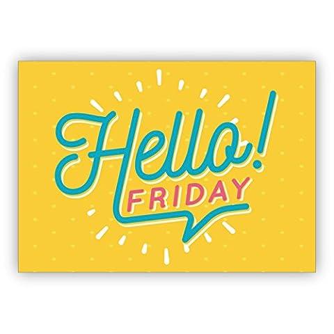 Klappkarten Set (4Stk) Sonnige, typografische Motto Grußkarte für beste Freunde: Hello Friday