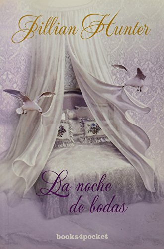 La noche de bodas (Books4pocket romántica) por Jillian Hunter