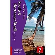 Recife & Northeast Brazil (Footprint Focus) by Alex Robinson (2011-09-13)