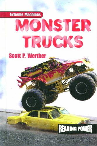 Monster Trucks (Extreme Machines) por Scott P. Werther
