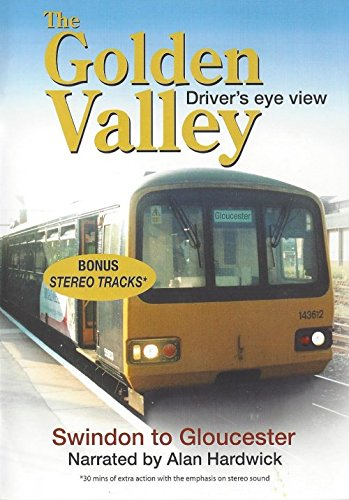 The Golden Valley - Swindon to G...