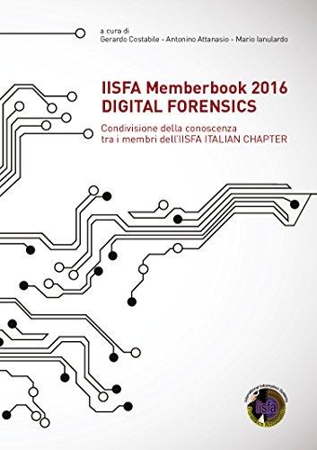 iisfa-memberbook-2016-digital-forensics-condivisione-della-conoscenza-tra-i-membri-delliisfa-italian