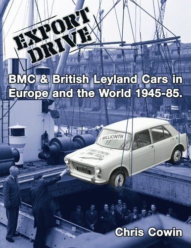export-drive-bmc-british-leyland-cars-in-europe-and-the-world
