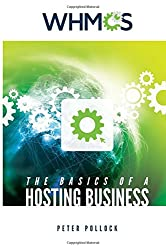 The Basics of a Hosting Business: A Step by Step Guide
