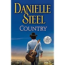 Country (Random House Large Print) by Danielle Steel (Large Print, 16 Jun 2015) Paperback